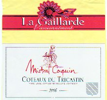 "Cuvée 2006 ""MISTRAL COQUIN"""